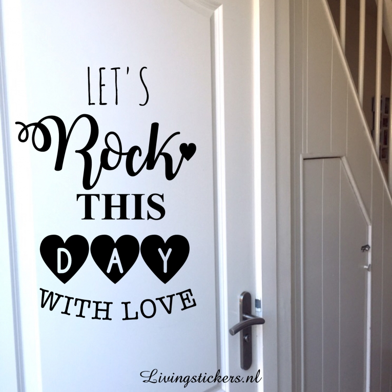 Muursticker Let\'s rock this day - Muurstickers Woonkamer - Stickers ...